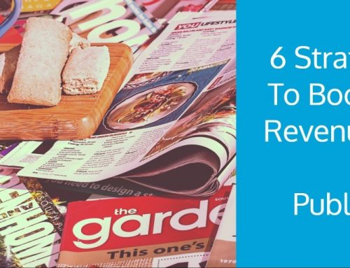 6 Strategies To Boost Ad Revenue For New Publishers