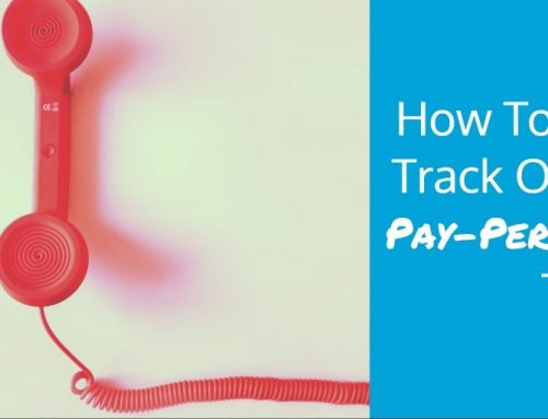 How To Keep Track Of Your Pay Per Call Traffic