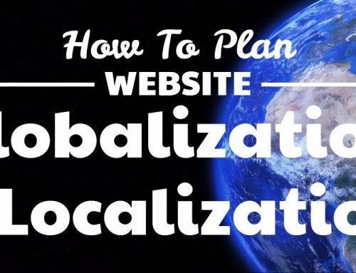 How To Plan Website Globalization & Localization