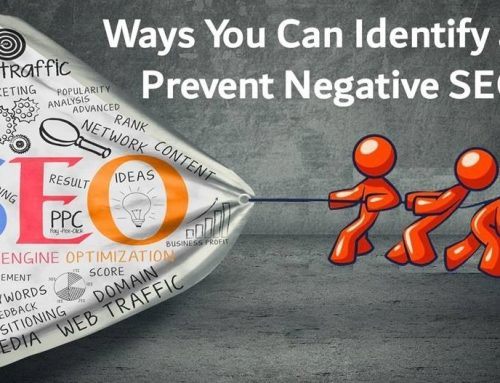 5 Ways You Can Identify And Prevent Negative SEO