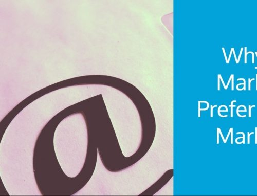 Why Real Marketers Prefer Email Marketing