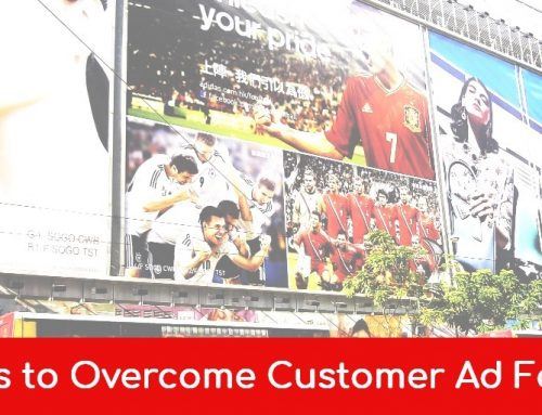 5 Ways to Overcome Customer Ad Fatigue