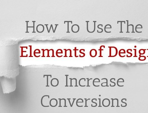 How To Use The Elements Of Design To Increase Conversions
