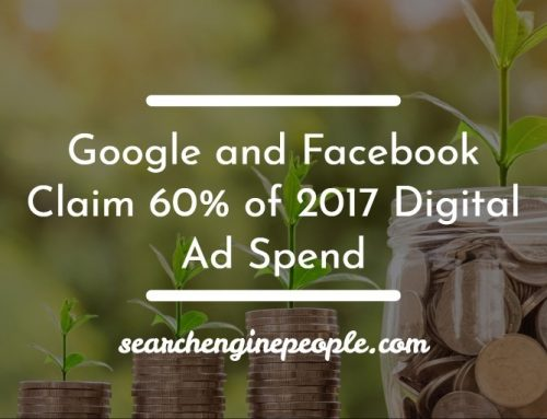Google and Facebook Claim 60% of 2017 Digital Ad Spend