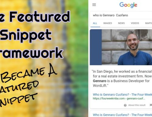 The Featured Snippet Framework: How I Became A Featured Snippet