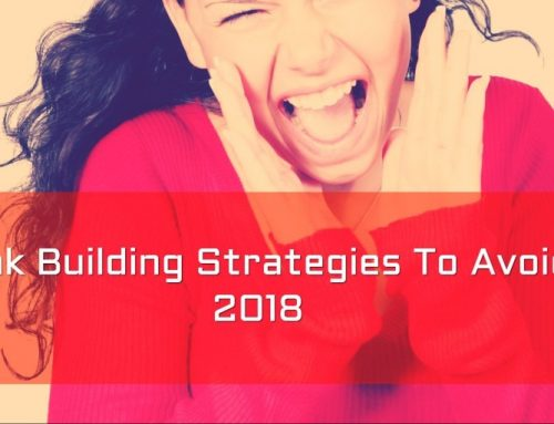 10 Link Building Strategies To Avoid In 2018