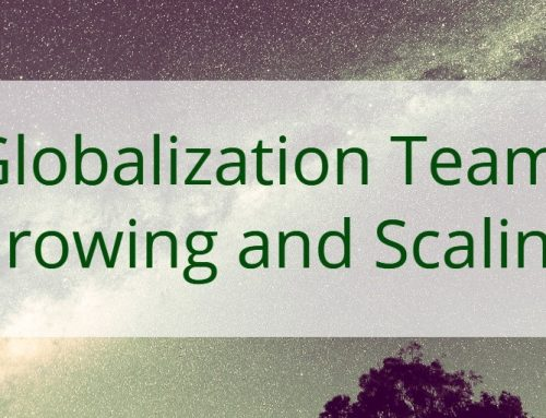 Globalization Team: Growing and Scaling