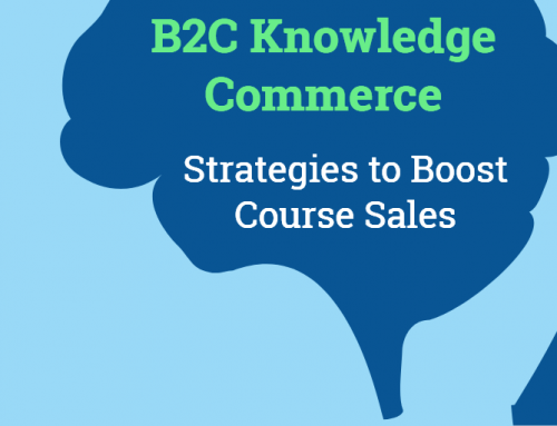 B2C Knowledge Commerce: Strategies to Boost Course Sales