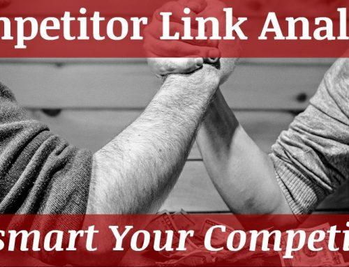 Competitor Link Analysis: Outsmart Your Competition