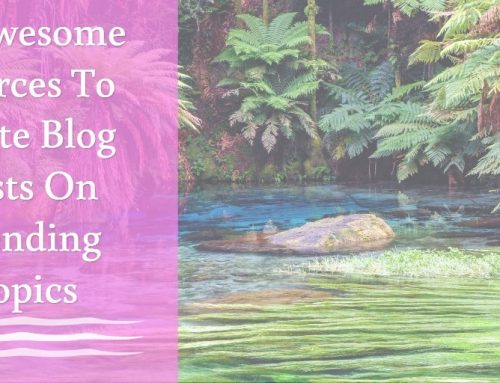 10 Awesome Sources To Write Blog Posts On Trending Topics