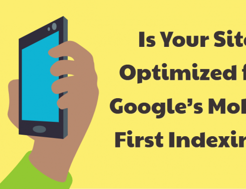 Is Your Site Optimized for Google's Mobile First Indexing?