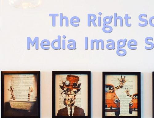 The Right Social Media Image Sizes