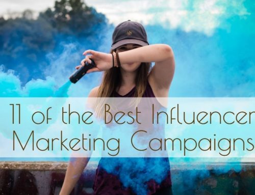 11 of the Best Influencer Marketing Campaigns